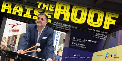 RAISE THE ROOF: Featuring Patrick Bowen, Soloist