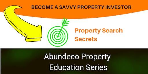 Property Search Secrets  Seminar 2  Abundeco Property Education Series