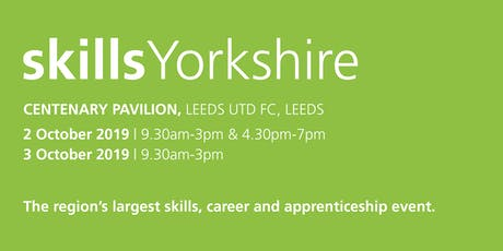 Skills Yorkshire 2019 - School / College Registration  tickets