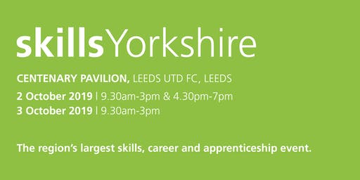 Skills Yorkshire 2019 - School / College Registration
