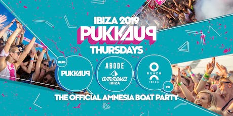 Pukka Up - Thursday Sunset Boat Party with ABODE @ Amnesia tickets