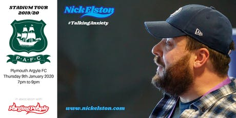 Nick Elston 'Talking Anxiety' at Plymouth Argyle FC tickets