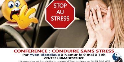 Conférence Yvon Blondiaux : Conduire sans Stress