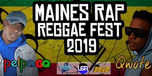 MAINES RAP Reggae Fest 2019