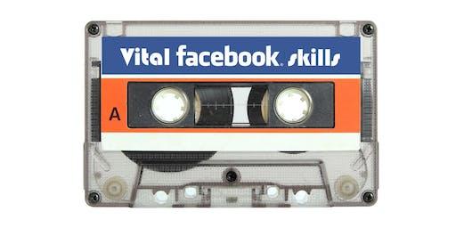 Vital Facebook Skills for 2019 EDINBURGH