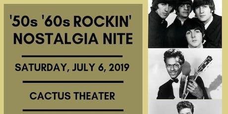 '50s '60s Rockin' Nostalgia Nite tickets