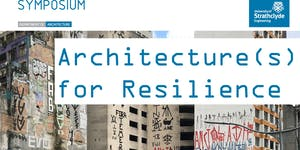 Architecture(s) for Resilience
