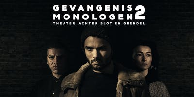 Gevangenis Monologen 2