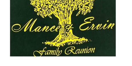 Mance-Ervin 2019 Family Reunion tickets