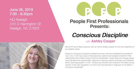 PFP Speaker Series: Conscious Discipline; Transforming Family and Work Relationships tickets
