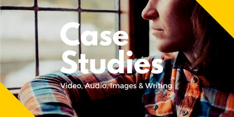 Using Case Studies: Telling stories and demonstrating impact tickets