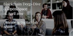Blockchain Deep-Dive & Open Space