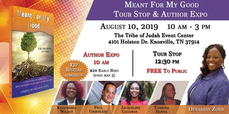 Meant For My Good Author Expo & Tour Stop tickets