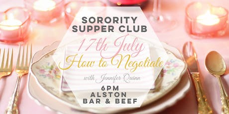 Business Sorority Supper Club: How to Negotiate tickets