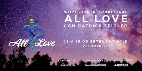 Workshop Internacional ALL LOVE, com Patrick Zeigler ingressos