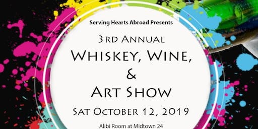 3rd Annual Whiskey, Wine, & Art Show