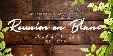 REUNION EN BLANC || Charles H. Flowers High School Class of 2009 Reunion tickets