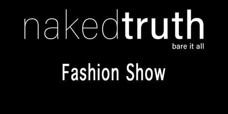 Naked Truth Fashion Show tickets