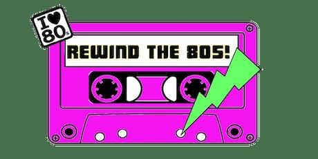 Rewind The 80's tickets