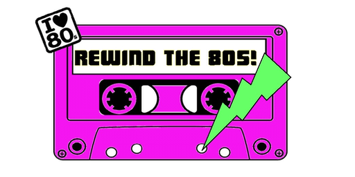 Rewind The 80's