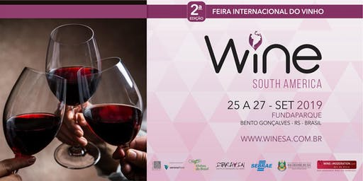 Wine South America 2019 - Feira Internacional do Vinho