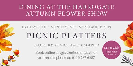 Picnic Platters at The Autumn Flower Show - 15th September 2019 tickets