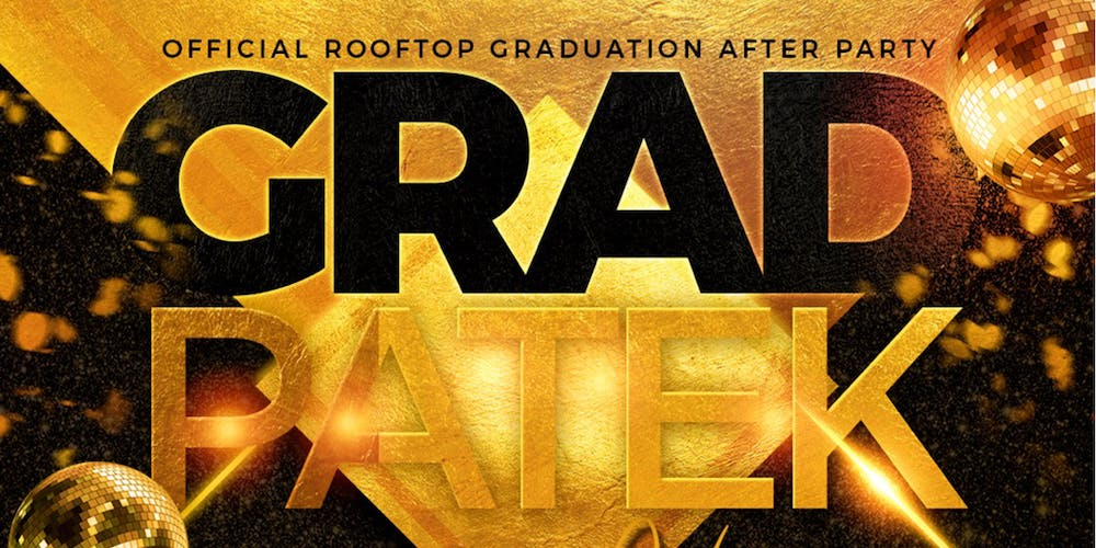 59c13a52b92 Grad Patek Graduation After Party Tickets