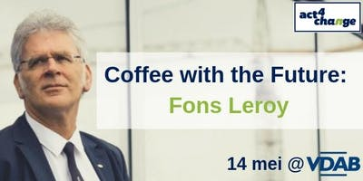 Coffee with the Future: Fons Leroy