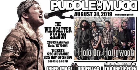PUDDLE OF MUDD w/ Hold On Hollywood  tickets