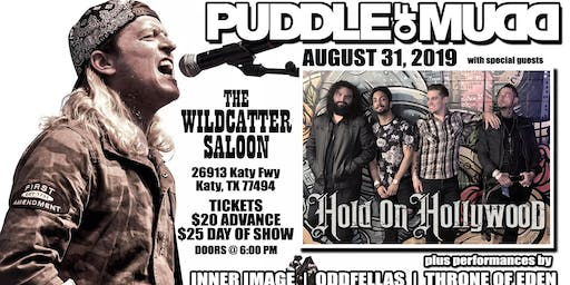 PUDDLE OF MUDD w/ Hold On Hollywood