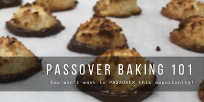 Passover Baking 101