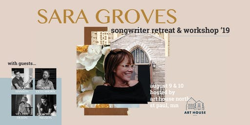 Sara Groves Songwriter Retreat & Workshop 2019