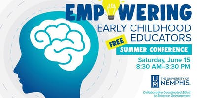 Empowering Early Childhood Educators Summer Conference