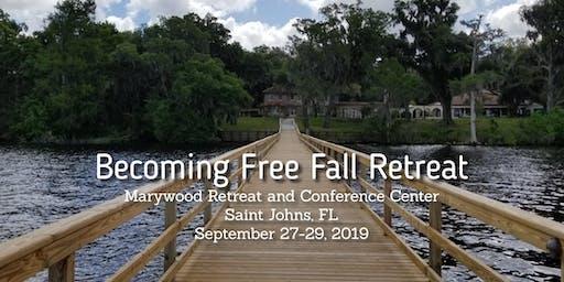 Becoming Free Fall Retreat