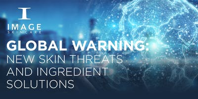 GLOBAL WARNING – New Skin Threats & Ingredient Solutions- Plymouth, MN