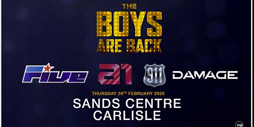 The Boys are back! 5ive/A1/Damage/911 (The Sands Centre, Carlisle)