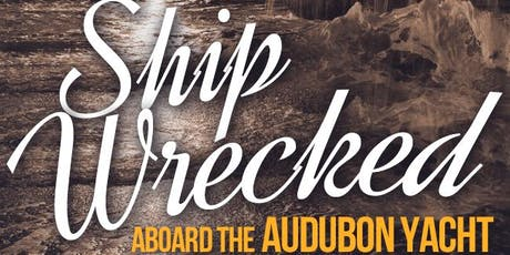 Shipwrecked! Aboard the Audubon Yacht tickets