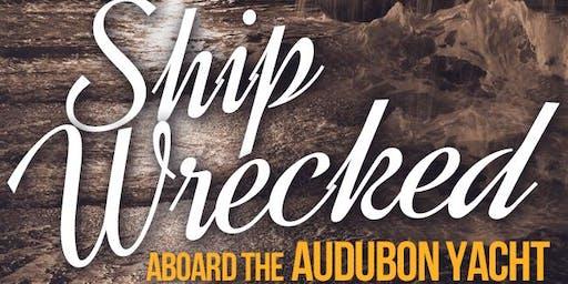 Shipwrecked! Aboard the Audubon Yacht