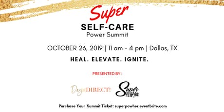 Super Self-Care Power Summit  tickets