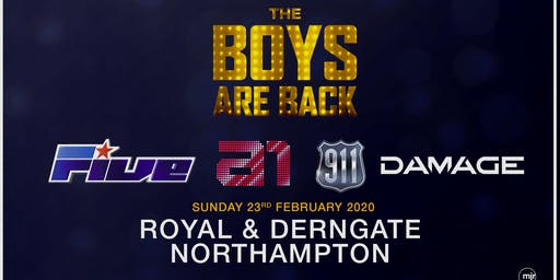 The boys are back! 5ive/A1/Damage/911 (Royal & Derngate, Northampton)