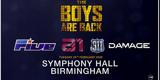 The Boys Are Back! 5ive/A1/Damage/911 (Symphony Hall, Birmingham) - M&G Upgrade