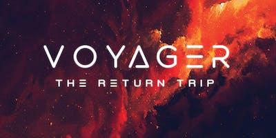 Voyager: The Return Trip //SoDown & Champagne Drip