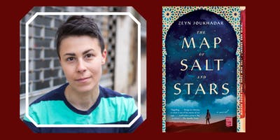 Zeyn Joukhadar Presents The Map of Salt and Stars