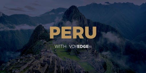 Peru w/VoyEdge RX