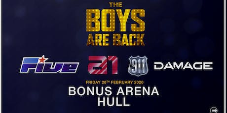 The boys are back! 5ive/A1/Damage/911 (Bonus Arena, Hull) tickets