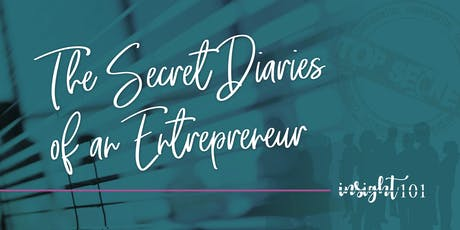 Secret Diaries of an Entrepreneur tickets