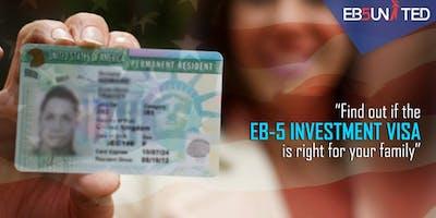 EB-5 US Investment Visa Informational Seminar
