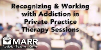 CE Event: Addiction & Private Practice