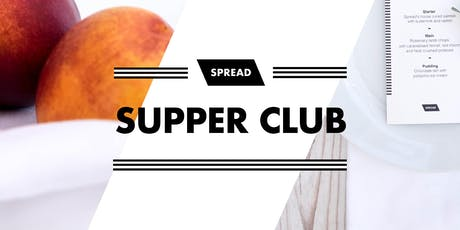Spread's Supper Club: June tickets