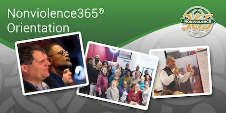 Nonviolence365® Orientation -  July 12th & 13th  tickets